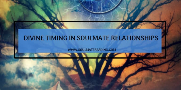 Divine Timing in Soulmate Relationships