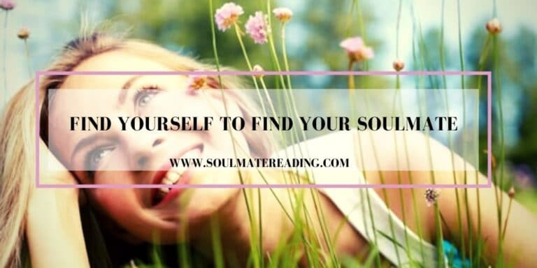 Find Yourself to Find Your Soulmate