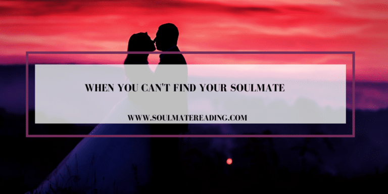 When You Can't Find Your Soulmate
