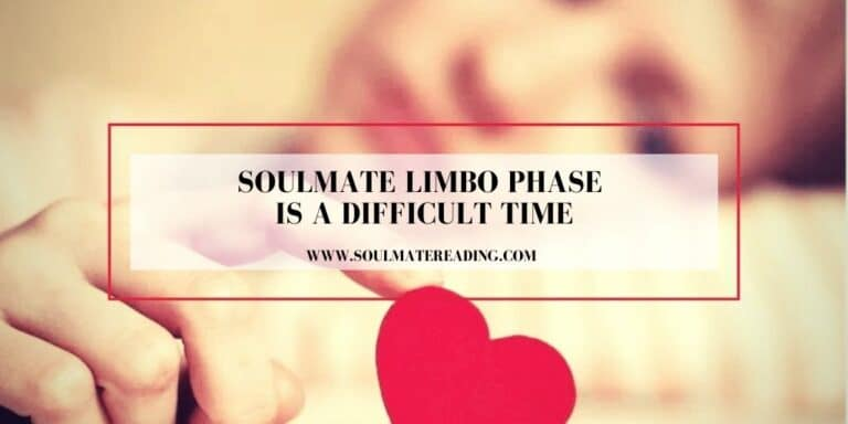 Soulmate Limbo Phase is a Difficult Time