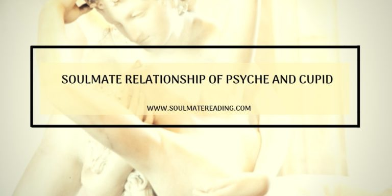 Soulmate Relationship of Psyche and Cupid