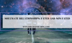 Soulmate Relationships: Fated and Non-Fated
