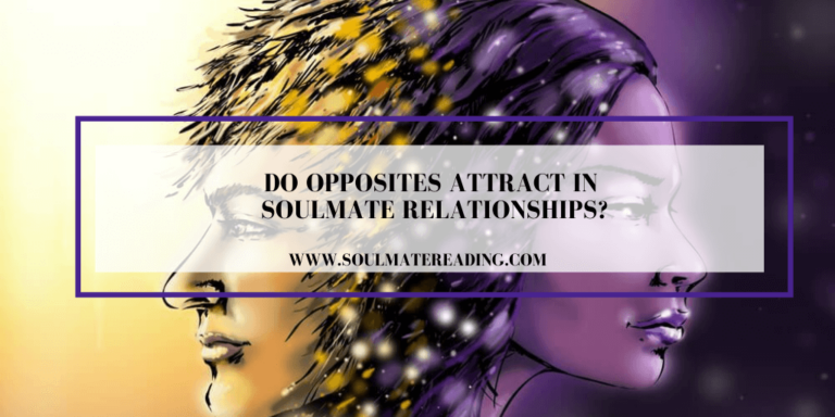Do Opposites Attract in Soulmate Relationships?