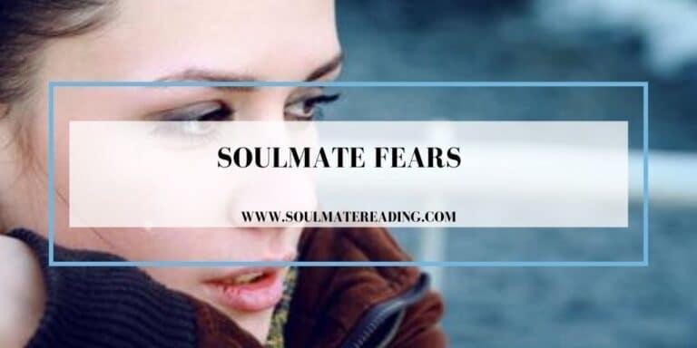 Soulmate Fears