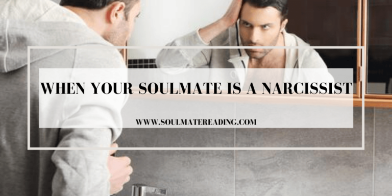 When Your Soulmate is a Narcissist
