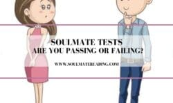 Soulmate Tests: Are You Passing or Failing?