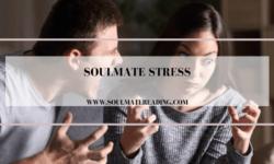 Soulmate Stress