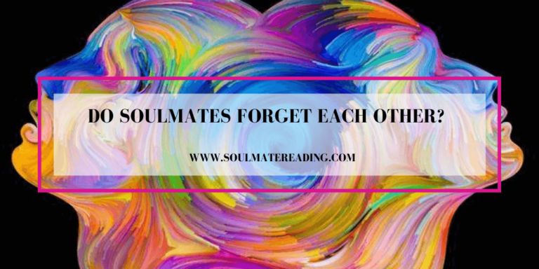 Do Soulmates Forget Each Other?