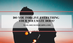 Do You Forgive Everything Your Soulmate Does?