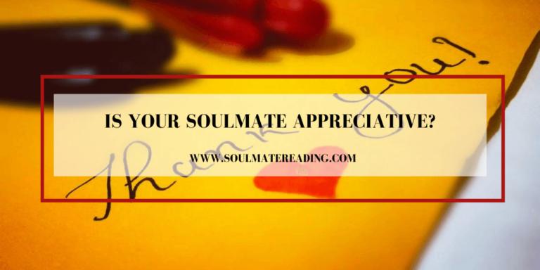 Is Your Soulmate Appreciative?