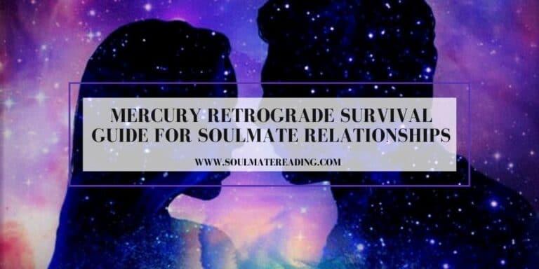 Mercury Retrograde Survival Guide for Soulmate Relationships