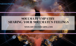 Soulmate Empathy: Sharing Your Soulmate's Feelings
