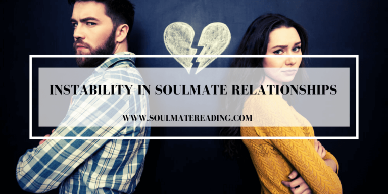Instability in Soulmate Relationships