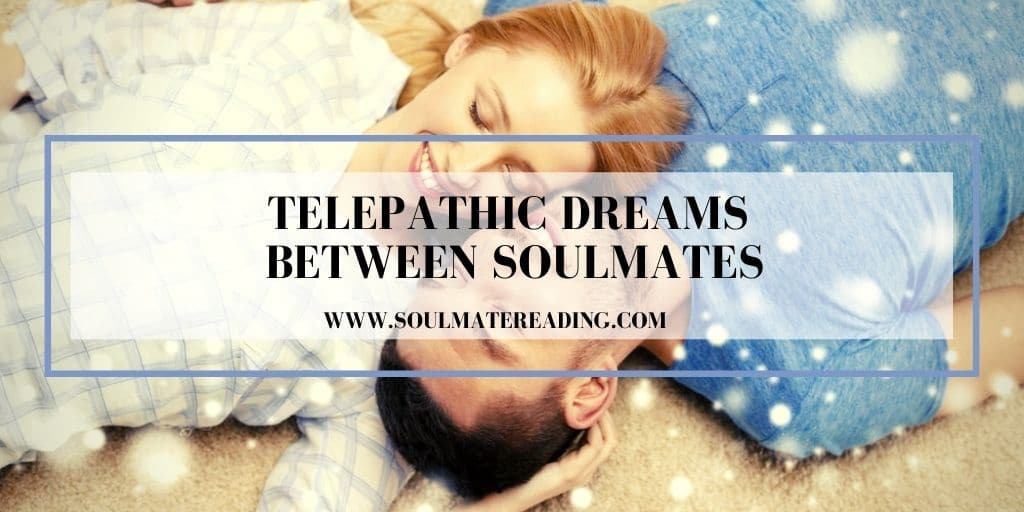 Telepathic Dreams Between Soulmates