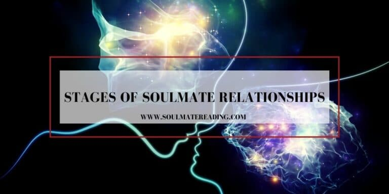 Stages of Soulmate Relationships