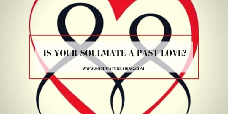 Is Your Soulmate a Past Love