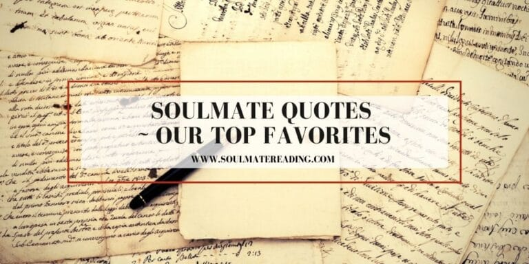 Soulmate Quotes - Our Top Favorites